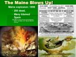the maine blows up