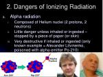 2 dangers of ionizing radiation