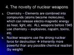 4 the novelty of nuclear weapons