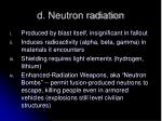 d neutron radiation