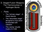 d staged fusion weapons the thermonuclear or hydrogen bomb
