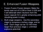e enhanced fusion weapons