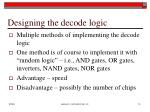 designing the decode logic