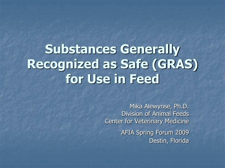 substances generally recognized as safe gras for use in feed n.