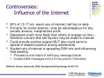 controversies influence of the internet