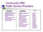 community msr public service providers