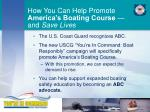 how you can help promote america s boating course and save lives