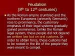 feudalism 8 th to 12 th centuries