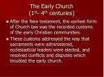 the early church 1 st 4 th centuries