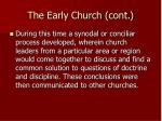 the early church cont