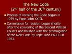the new code 2 nd half of the 20 th century