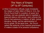the years of empire 4 th to 8 th centuries