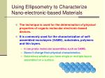using ellipsometry to characterize nano electronic based materials