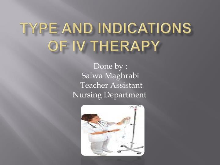 type and indications of iv therapy n.