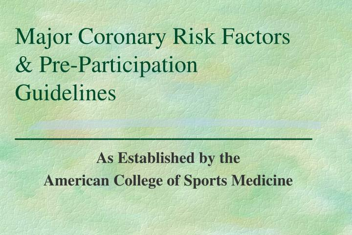 major coronary risk factors pre participation guidelines n.
