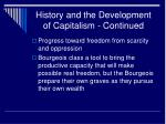history and the development of capitalism continued