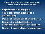 examples of denial cases that have come before criminal courts