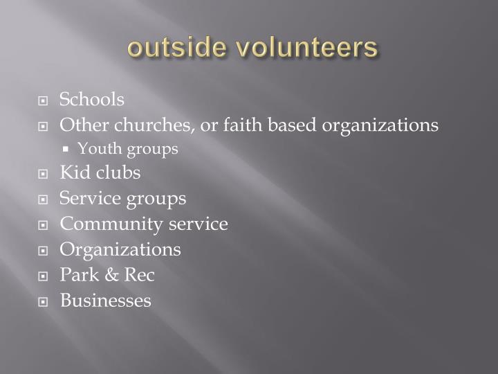 outside volunteers