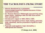 the tacrolimus fk506 story