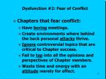 dysfunction 2 fear of conflict