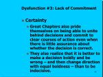 dysfunction 3 lack of commitment4