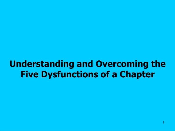 understanding and overcoming the five dysfunctions of a chapter n.