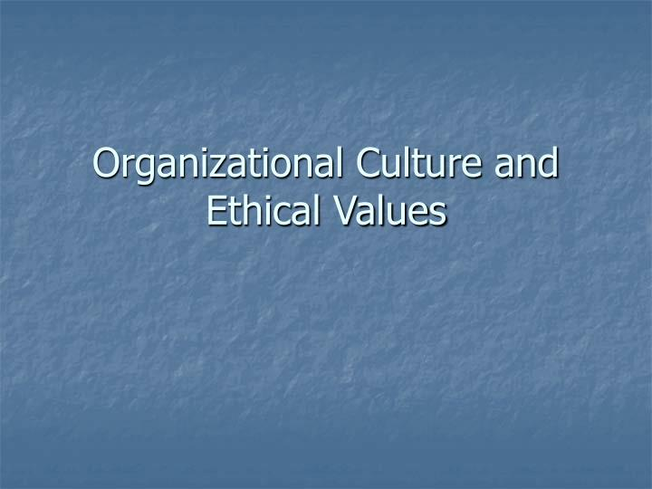 organizational culture and values power point