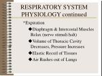 respiratory system physiology continued
