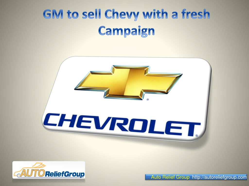 GM to sell Chevy with a fresh Campaign