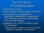 the third reich consolidating power