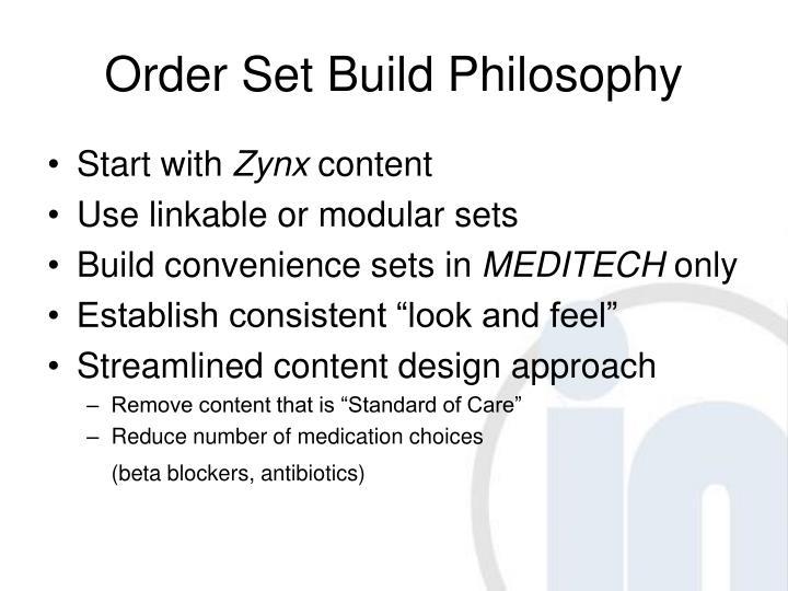 Order Set Build Philosophy
