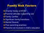 family risk factors
