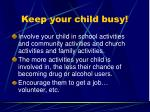 keep your child busy