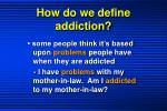how do we define addiction