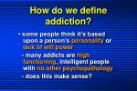 how do we define addiction2