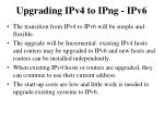 upgrading ipv4 to ipng ipv6