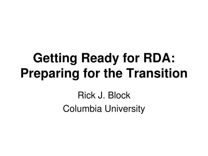 getting ready for rda preparing for the transition n.