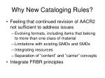 why new cataloging rules