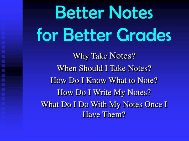 better notes for better grades n.