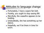 attitudes to language change