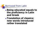 borrowed from latin
