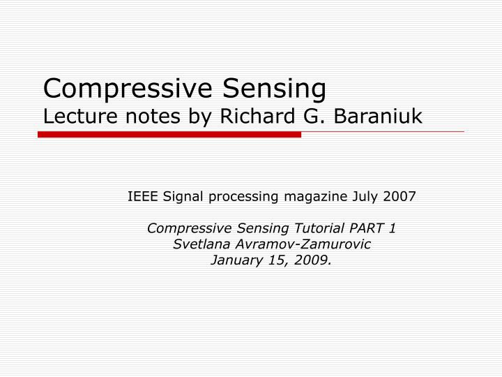 compressive sensing lecture notes by richard g baraniuk n.