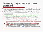 designing a signal reconstruction algorithm