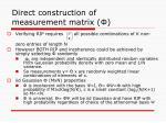 direct construction of measurement matrix