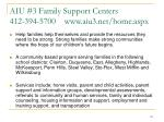 aiu 3 family support centers 412 394 5700 www aiu3 net home aspx