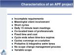 characteristics of an apf project