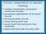 chronic adaptations to aerobic training