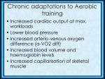 chronic adaptations to aerobic training1