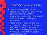 chronic versus acute
