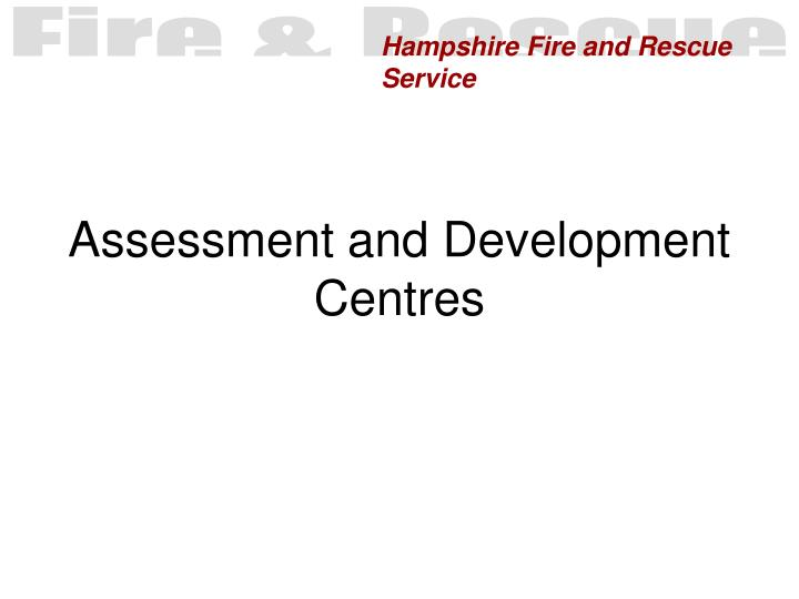 assessment and development centres n.